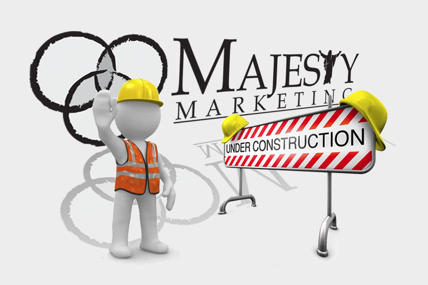 Majesty Marketing - Under Construction